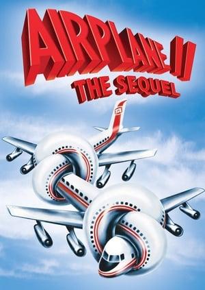 Airplane 2. - A folytatás poszter