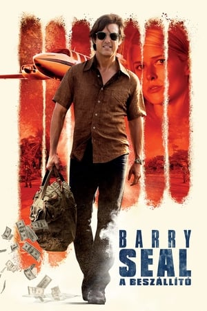 Barry Seal: A beszállító