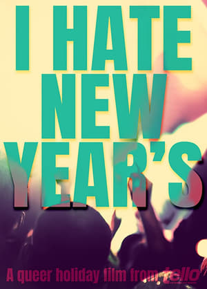 I Hate New Year's