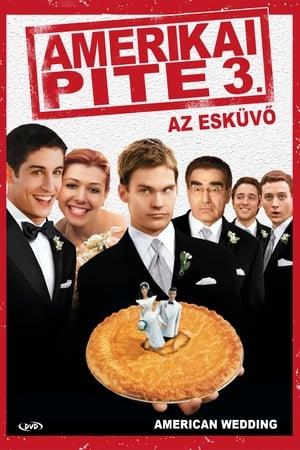 Amerikai pite 3: Az esküvő