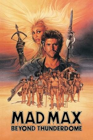 Mad Max 3. - Az igazság csarnokán innen és túl poszter