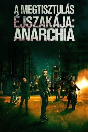 A megtisztulás éjszakája: Anarchia