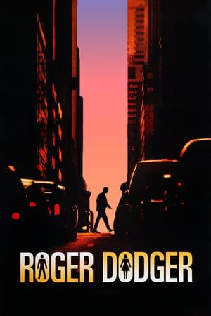 Roger Dodger (Roger, a csábítás szakértője)