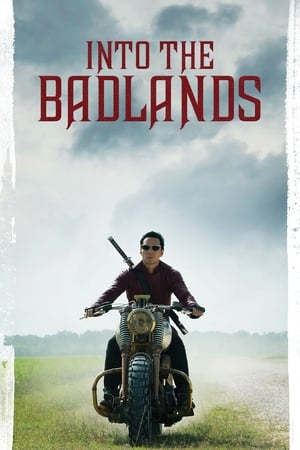 Into the Badlands poszter