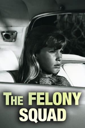 Felony Squad