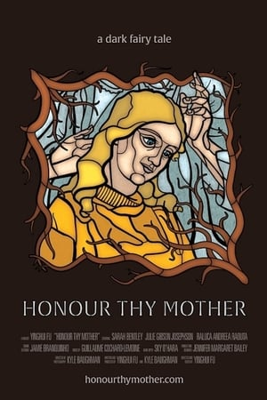 Honour Thy Mother