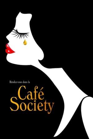 Café Society poszter