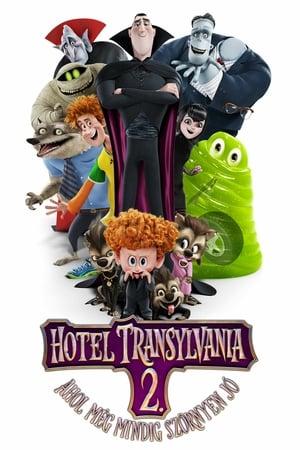 Hotel Transylvania 2. – Ahol még mindig szörnyen jó