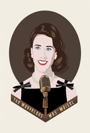 A csodálatos Mrs. Maisel poszter