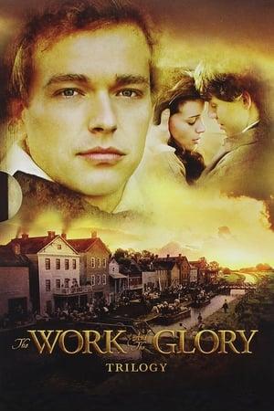 The Work and the Glory filmek