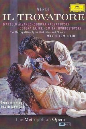 Il Trovatore – The Met