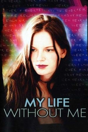 Az élet nélkülem poszter