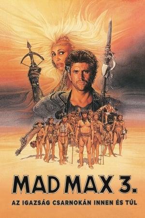 Mad Max 3. - Az igazság csarnokán innen és túl