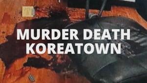 Murder Death Koreatown háttérkép