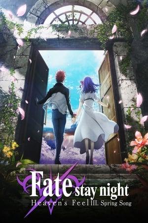 Fate ⁄ Stay Night: Mennyei érzés III. - Tavaszi dal