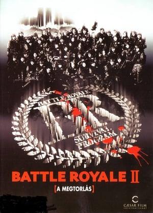 Battle Royale 2. - A megtorlás