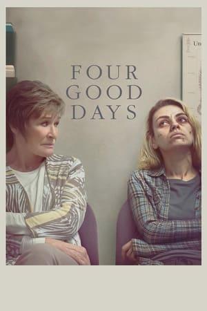 Four Good Days