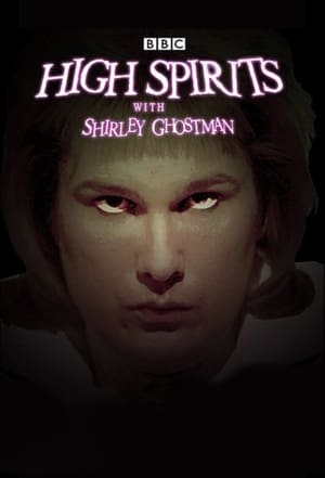 High Spirits with Shirley Ghostman