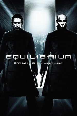 Equilibrium - Gyilkos nyugalom