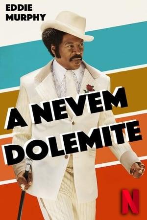 A nevem Dolemite