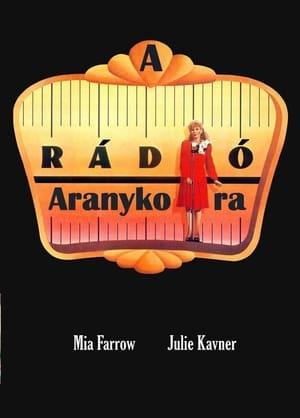 A rádió aranykora