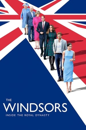 The Windsors: Inside the Royal Dynasty poszter