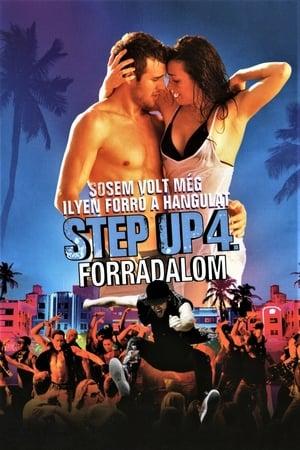 Step Up 4. - Forradalom