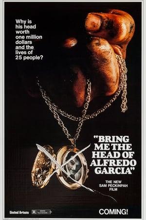Leszámolás Mexikóban - Hozd el nekem Alfredo Garcia fejét