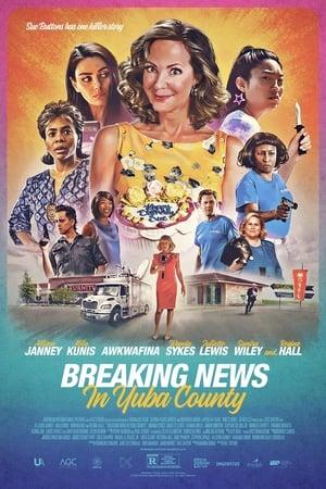 Breaking News in Yuba County poszter
