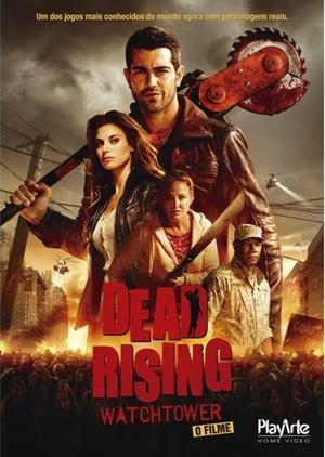 Dead Rising: Watchtower poszter