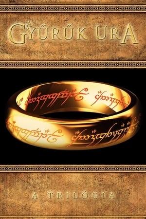 A Gyűrűk Ura Trilógia