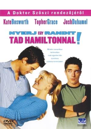 Nyerj egy randit Tad Hamiltonnal!
