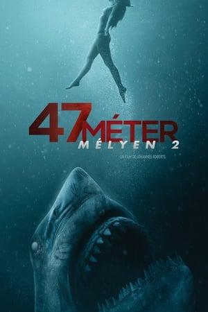 47 méter mélyen 2