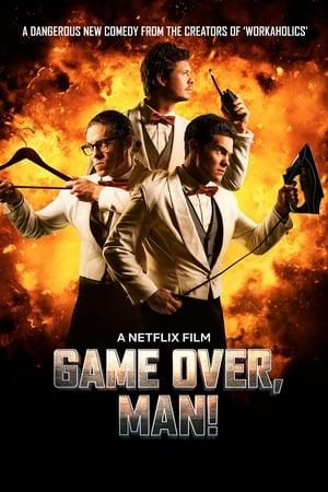 Game Over, Man! poszter
