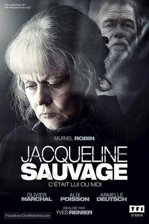 Jacqueline Sauvage : C'était lui ou moi
