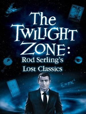Twilight Zone: Rod Serling's Lost Classics poszter