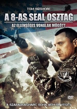 A 8-as Seal osztag: Az ellenséges vonalak mögött