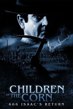A kukorica gyermekei 666. - Izsák visszatér