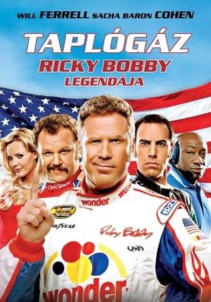 Taplógáz: Ricky Bobby legendája