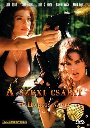 A szexi csapat - A Harcos napja