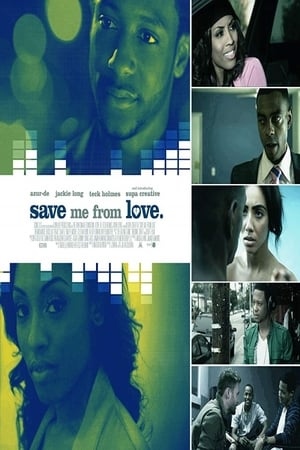 Save Me From Love
