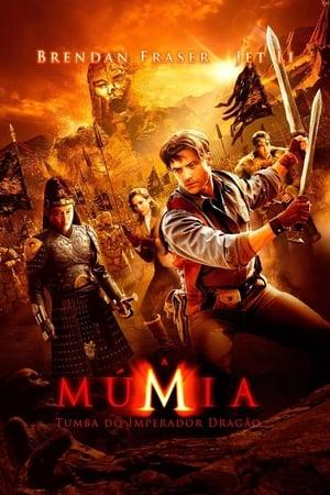 A múmia: A sárkánycsászár sírja poszter