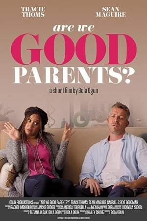 Are We Good Parents?