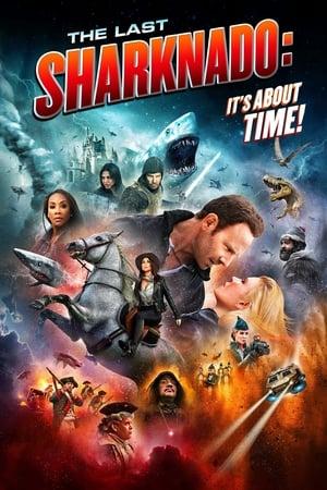 Sharknado 6. - Az utolsó cápavihar: Ideje volna már