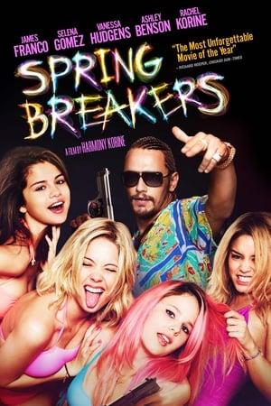 Spring Breakers - Csajok szabadon poszter