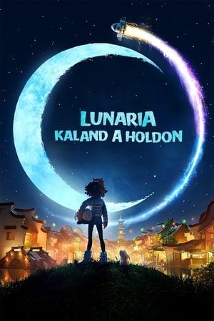 Lunaria - Kaland a holdon