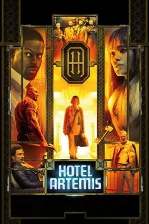 Hotel Artemis - A bűn szállodája