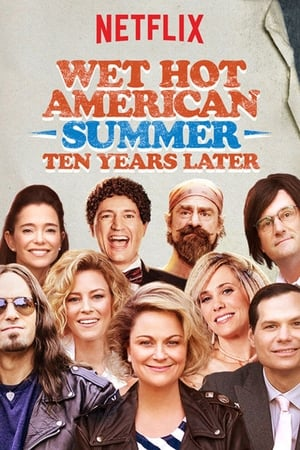 Wet Hot American Summer: 10 Years Later poszter