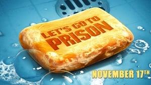 Gyerünk a börtönbe! háttérkép