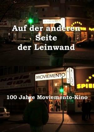 Auf der anderen Seite der Leinwand - 100 Jahre Moviemento Cinema